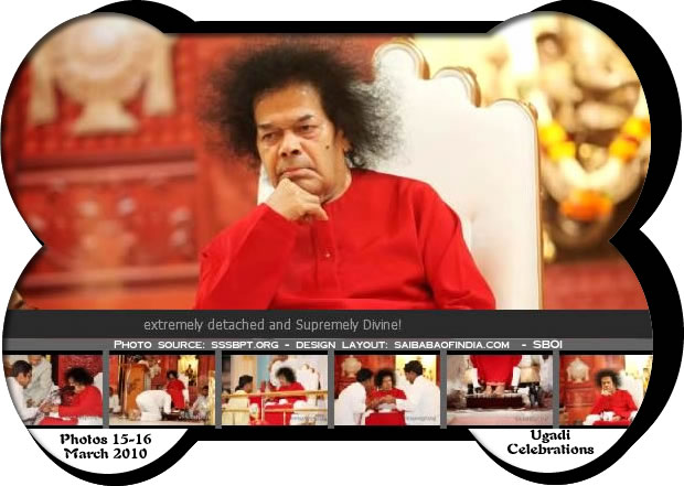 Tuesday, 16, March 2010 - - HAPPY UGADI 2010 - Sai Darshan News