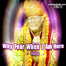 why-fear-when-i-am-here-quote-by-sai-baba-bless-you